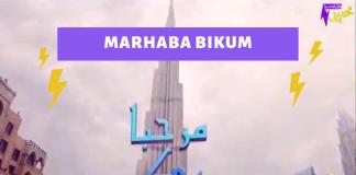 Marhaba Bikum Ep # 07
